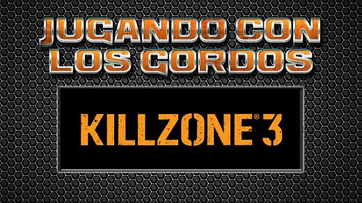Jugando con los Gordos: Killzone 3