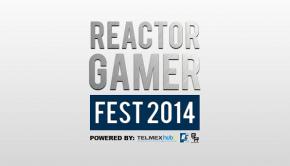Reactor Gamer Fest