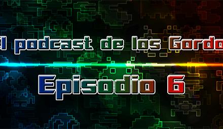 Podcast: Episodio 6