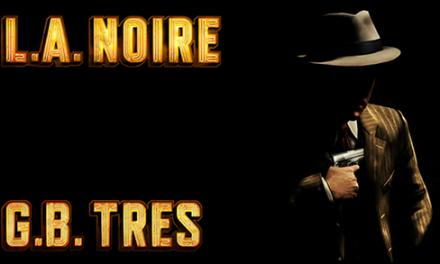 Reseña L. A. Noire