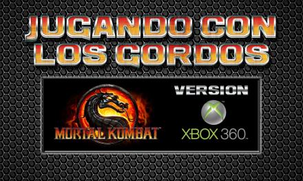 Jugando con los Gordos: Mortal Kombat en el Xbox 360
