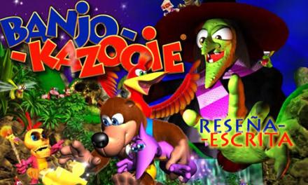 Reseña Escrita: Banjo-Kazooie