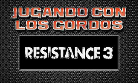 Jugando con los Gordos: Resistance 3 en el PS3