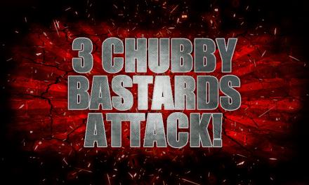 Canción Oficial de los 3 Gordos Bastardos: 3 Chubby Bastards Attack!