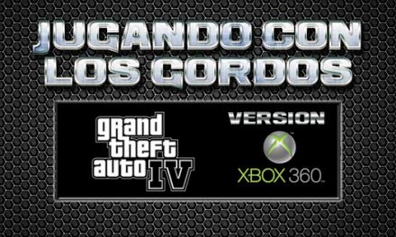 Jugando con los Gordos: Grand Theft Auto IV