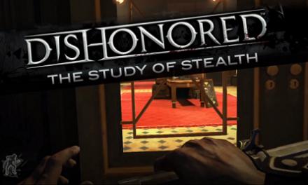 Este nuevo video de Dishonored nos explica como hacerle para no ser visto