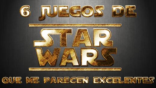 6 juegos de Star Wars que me parecen excelentes