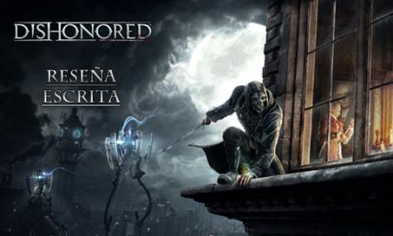 Reseña Escrita: Dishonored