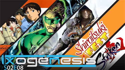 Ixogénesis – S02E08 – Assassin's Creed IV: Black Flag, Rebuild of Evangelion, Geoff Johns