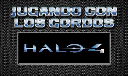 Jugando con los Gordos: Halo 4