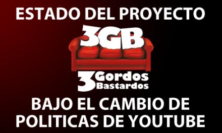 Estado del Proyecto 3GB bajo el cambio de políticas de Youtube