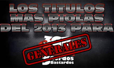 Los títulos más piolas del 2013 – Recomendaciones Generales