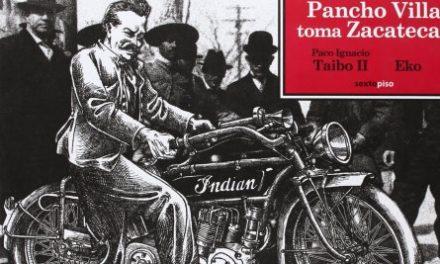 Cómics 27: Pancho Villa toma Zacatecas