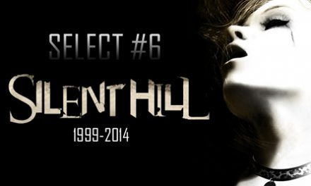 Play Reactor: SELECT #6 | Silent Hill 15º Anniversary