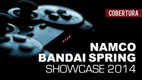 Play Reactor: Cobertura | Namco Bandai Spring Showcase 2014