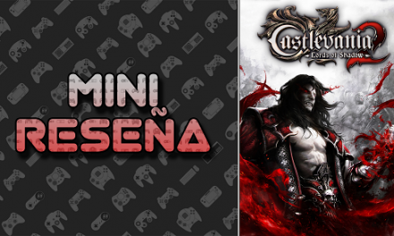 Mini-Reseña Castlevania: Lords of Shadow 2