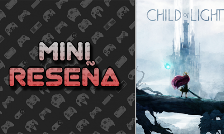Mini-Reseña Child of Light