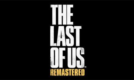 Ya tenemos fecha de salida de The Last of Us Remastered para el PlayStation 4