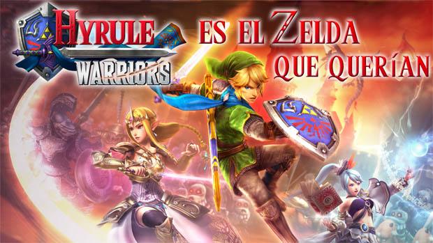 Hyrule Warriors es el Zelda que querían