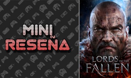 Mini-Reseña Lords of the Fallen