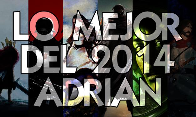 Lo Mejor del 2014: Adrián