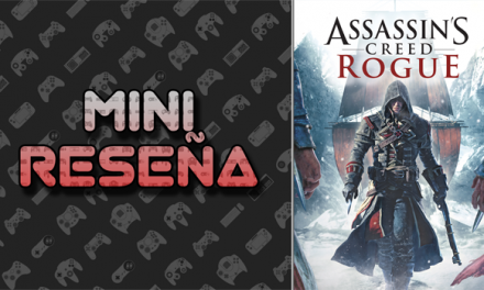Mini-Reseña Assassin's Creed: Rogue