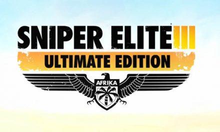 Sniper Elite 3 Ultimate Edition anunciada