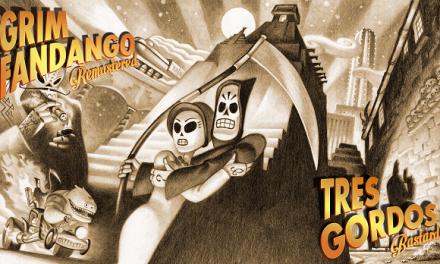 Reseña Grim Fandango Remastered