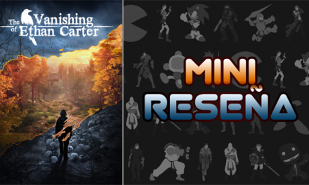Mini-Reseña The Vanishing of Ethan Carter