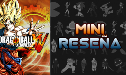 Mini-Reseña Dragon Ball Xenoverse