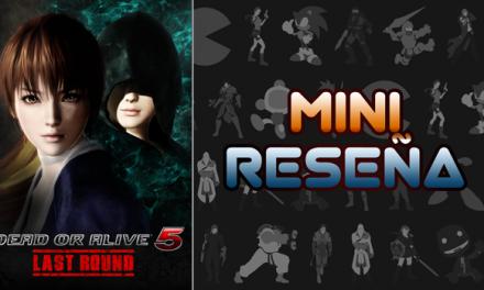 Mini-Reseña Dead or Alive 5 Last Round
