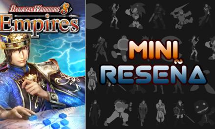 Mini-Reseña Dynasty Warriors 8: Empires
