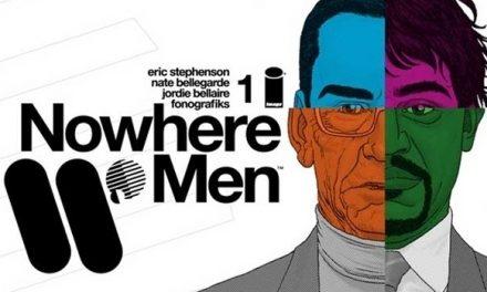 Cómics 50: Nowhere Men [#1 – #6]