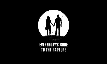 Everybody's Gone to the Rapture estará listo para el verano del 2015