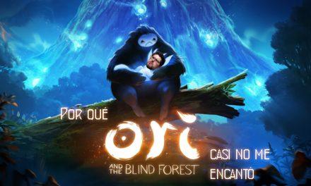 Por qué Ori and the Blind Forest casi no me encantó