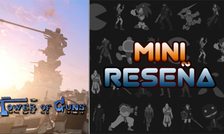 Mini-Reseña Tower of Guns