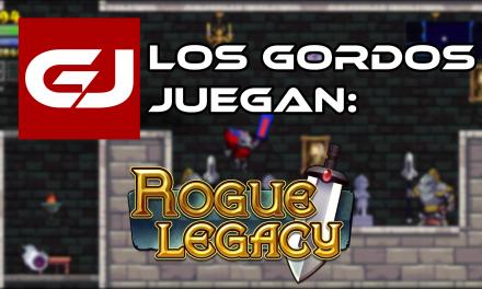 Los Gordos Juegan: Rogue Legacy