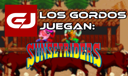 Los Gordos Juegan: Sunset Riders