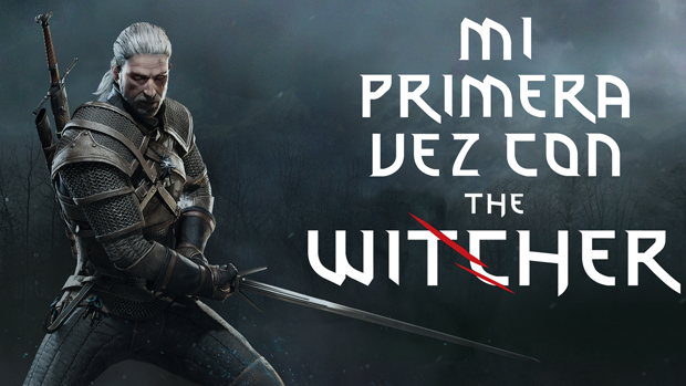 Mi primera vez con The Witcher