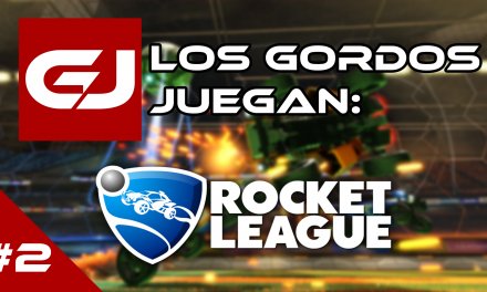 Los Gordos Juegan: Rocket League – Parte 2