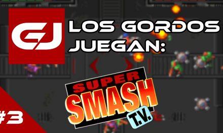 Los Gordos Juegan: Super Smash TV – Parte 3