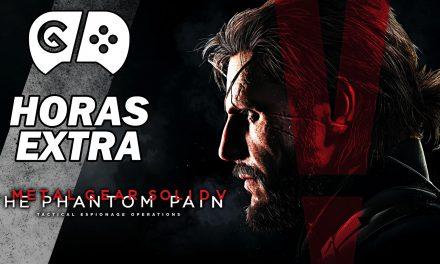 Horas Extra: Metal Gear Solid V: The Phantom Pain #1