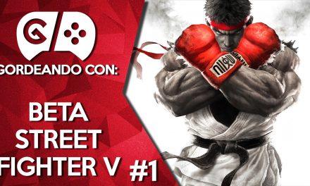 Gordeando con: Beta Street Fighter V