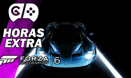 Horas Extra: Forza Motorsport 6