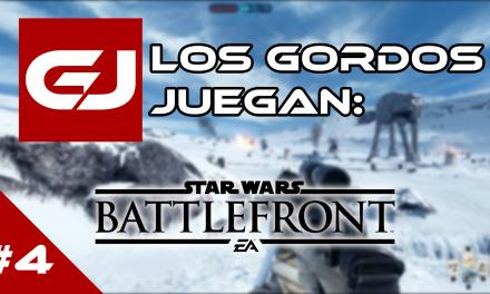 Los Gordos Juegan: Beta Star Wars: Battlefront – Parte 4