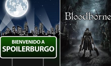 Spoilerburgo: Bloodborne