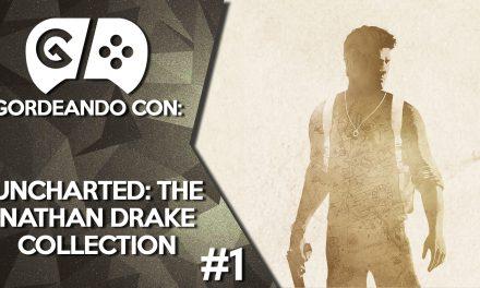 Gordeando con: Uncharted: The Nathan Drake Collection Parte 1