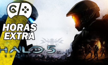 Horas Extra: Halo 5: Guardians