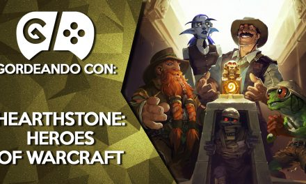 Gordeando con: Hearthstone: Heroes of Warcraft
