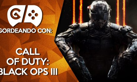 Gordeando con: Call of Duty Black Ops III